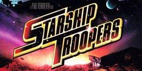 STARSHIP TROOPERS: Drive-In Cinema (Saturday) tickets
