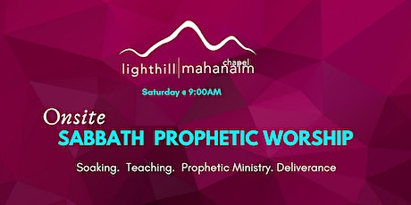 Sabbath Prophetic Worship Encounters (Deliverance & Prophetic Ministry) tickets