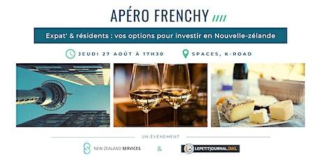 Apéro frenchy - Expat' & résidents : vos options pour investir en NZ tickets