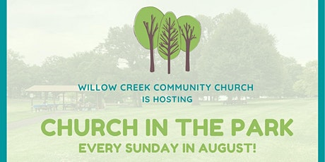 Church in the Park - Week 3 at 12:00pm tickets