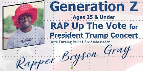 Generation Z MAGA RAP Up The Vote For President Trump Concert tickets