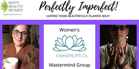 Perfectly Imperfect-Loving Your Beautifully Flawed Self! Guelph Branch tickets