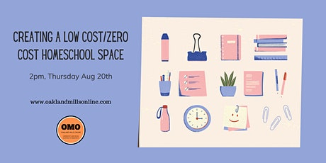 Creating a Low Cost/Zero Cost Homeschool Space tickets