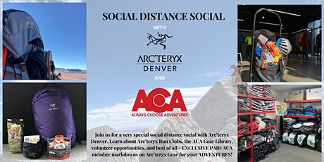 Social Distance Social with Arc'teryx and ACA! tickets