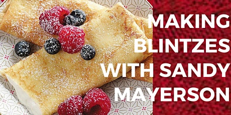 Making Blintzes with Sandy Mayerson tickets