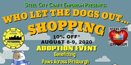 Who Let The Dogs Out... Shopping! tickets