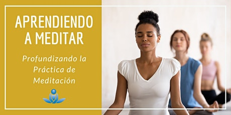 Aprendiendo a meditar - Profundizando en la práctica de la meditación entradas