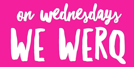 Wellness Wednesday Werq Out tickets
