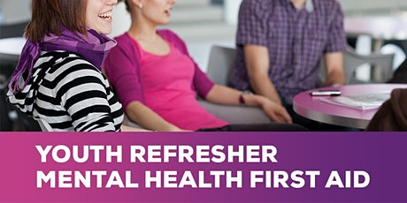 Youth Mental Health First Aid (Refresher Course) tickets