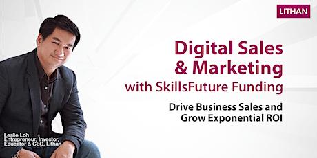 Digital Sales & Marketing with SkillsFuture Funding Webinar tickets