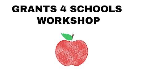 Grants 4 Schools Workshop tickets