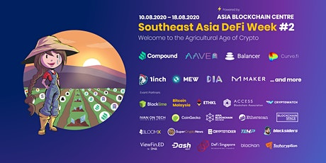 Southeast Asia DeFi Week #2 | Welcome to the Agricultural Age of Crypto tickets