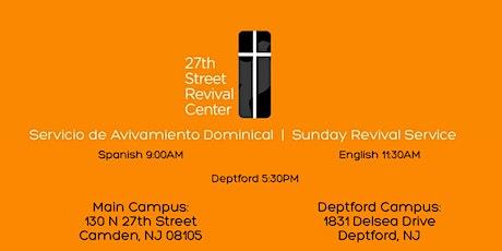 27thRC Servicio de Avivamiento | Sunday Revival Service tickets