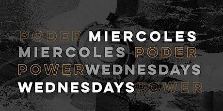 Miércoles de Poder| Power Wednesdays BILINGUAL tickets