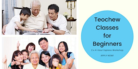 Teochew Lessons for Beginners (19 & 26 Sept)-Register once for all sessions tickets