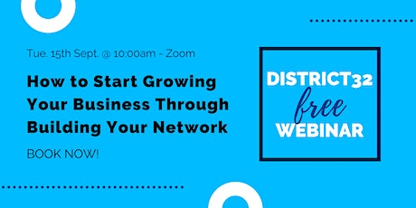 How to Start Growing Your Business Through Building Your Network- 15th Sept tickets