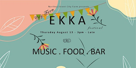 City Farm EKKA Festival Fundraiser tickets