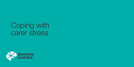 Coping with carer stress - Online- VIC tickets