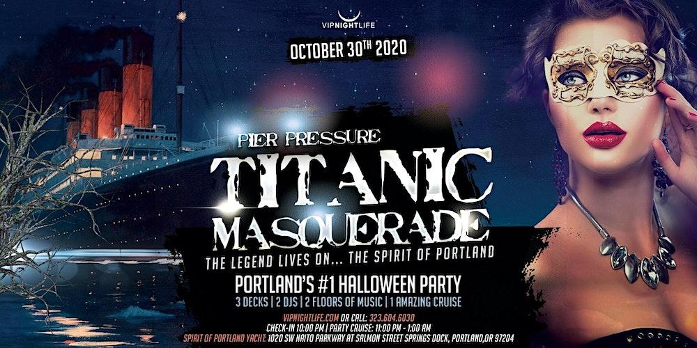 Halloween Pdx 2020 Portland Halloween Titanic Masquerade   Pier Pressure Yacht Party