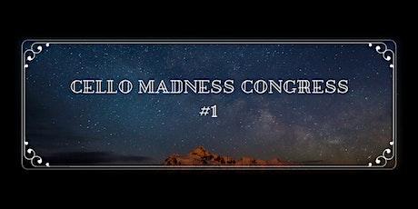 Cello Madness Congress #1 tickets