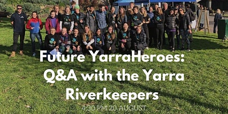 Future YarraHeroes: Q&A with the Yarra Riverkeepers tickets