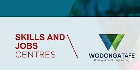 Wodonga TAFE Skills & Jobs Centre - Taking Control of your Job Seeking tickets