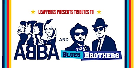 Leapfrogs Proudly Present a Tribute to ABBA and The Blues Brothers tickets