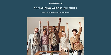 Socializing Across Cultures biglietti