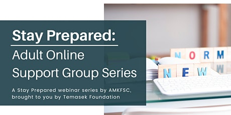 Stayprepared: Adult Online Support Group Series (webinar) tickets