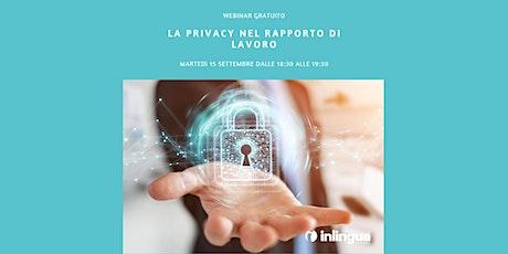 La Privacy nel Rapporto di Lavoro biglietti