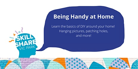 Being Handy at Home: A Skill Share Workshop tickets