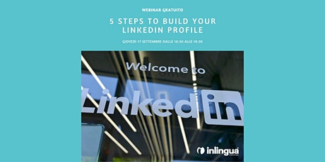 5 Steps to Build Your LinkedIn Profile tickets