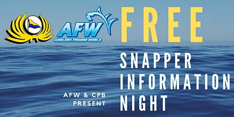 FREE Snapper Information Night tickets