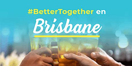 #BetterTogether en Brisbane tickets