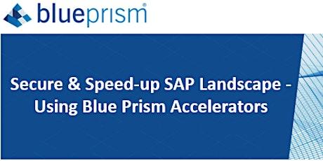 Secure & Speed-up SAP Landscape - Using Blue Prism Accelerators boletos