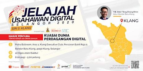 Jelajah Usahawan Digital Selangor 2020 - Siri 2: Klang, Selangor tickets