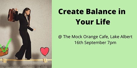 Create Balance in Your Life tickets