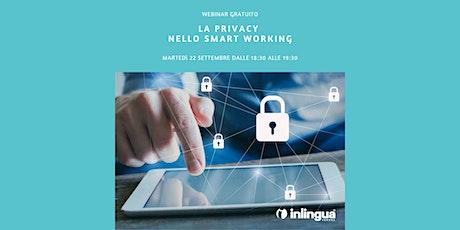 La Privacy nello Smart Working biglietti