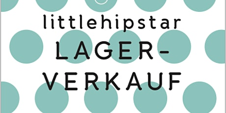 littlehipstar Lagerverkauf tickets