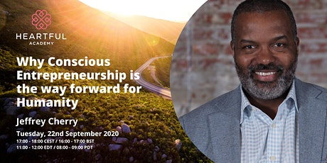 Why Conscious Entrepreneurship is the Way Forward for Humanity tickets