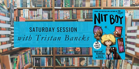 Saturday Session: Tristan Bancks tickets