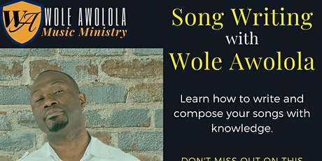 Song Writing with Wole Awolola tickets