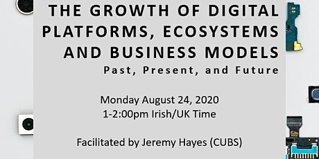 EXPERT SERIES: The Growth of Digital Platforms and Ecosystems tickets