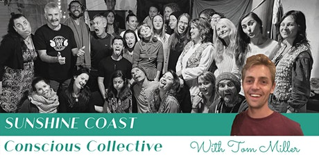 Sunshine Coast Conscious Collective 8.0 | The Codes to Our Local Currency tickets