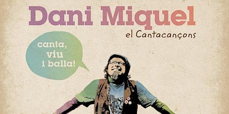 Dani Miquel MUSIQUERIES Concierto (MENUTSBARRIS ) entradas