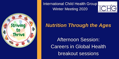 Striving to Thrive: Nutrition Through the Ages AFTERNOON SESSION tickets