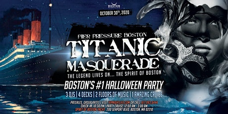 Titanic Masquerade - Pier Pressure Boston Halloween Party tickets