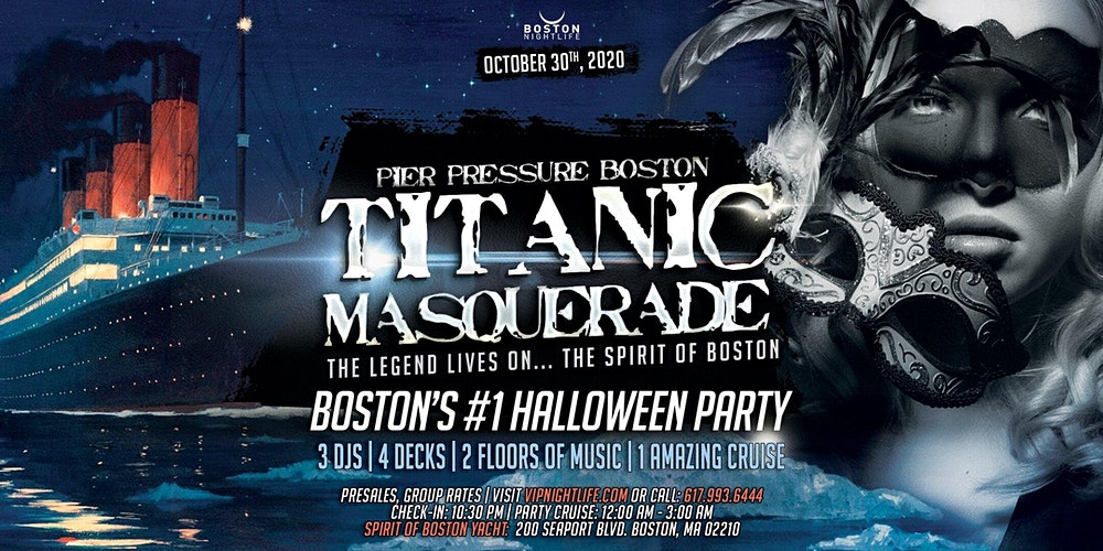 Halloween Parties Boston 2020 Titanic Masquerade   Pier Pressure Boston Halloween Party Tickets