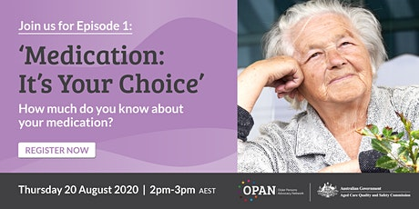 Introduction to Medication: It's Your Choice – Webinar 1 tickets