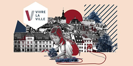 VIVRE LA VILLE - (Re)connectons le territoire intelligent tickets